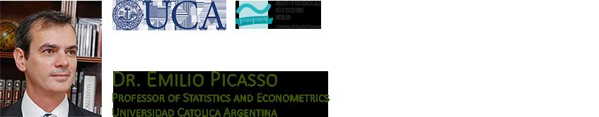 Dr. Emilio Picasso - Professor of Statistics and Econometrics, Universidad Catolica Argentina